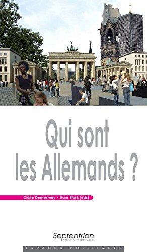 Qui sont les Allemands? (Espaces Politiques) par Claire Demesmay