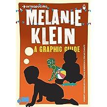 Introducing Melanie Klein: A Graphic Guide