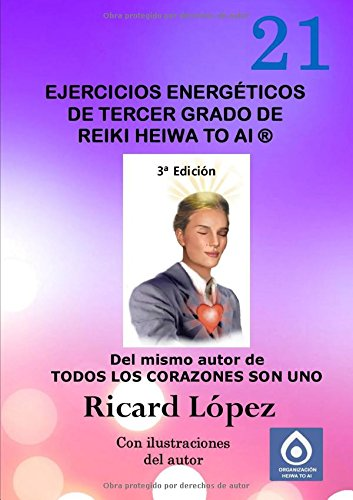 Ejercicios energéticos de tercer grado de Reiki Heiwa to Ai ®