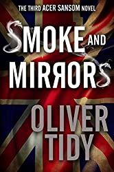 Smoke and Mirrors (The Acer Sansom Novels Book 3) (English Edition)