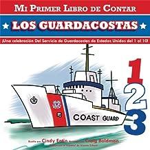 Mi Primer Libro De Contar: Los Guardacoastas (My First Counting Books (Simon & Schuster))