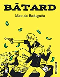 Bâtard par Max de Radiguès