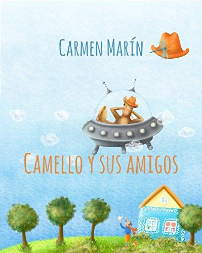 El camello y sus amigos: funny poem about a camel and his friends por Carmen Marín
