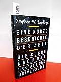 Stephen W. Hawking : Eine Kurze Geschichte der Zeit - Die Suche nach der Urkraft des Universums . Mit einer Einleitung von Carl Sagan .Deutsch vonHainer Kober und fachlicher Beratung von Dr. Bernd Schmidt  - Stephen W. Hawking