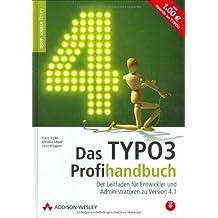 Das TYPO3-Profihandbuch. Der Leitfaden für Entwickler und Administratoren zu Version 4.1.