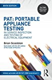 Appliances Best Deals - PAT: Portable Appliance Testing, 4th ed: In-Service Inspection and Testing of Electrical Equipment