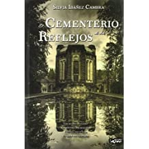 Cementerio De Los Reflejos,El
