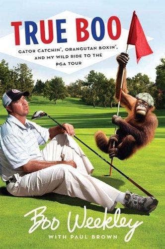 True Boo: Gator Catchin', Orangutan Boxin', and My Wild Ride to the PGA Tour (English Edition) - Brown Gator
