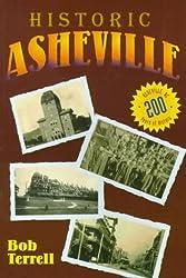 Historic Asheville by Bob Terrell (1998-11-02)