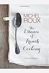 The Essence of French Cooking Hardcover