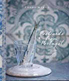 Postcards From Portugal: Memories And Recipes by Tessa Kiros (February 21,2008)