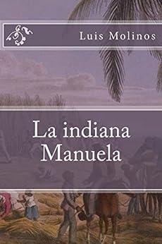 La indiana Manuela de [Molinos, Luis]