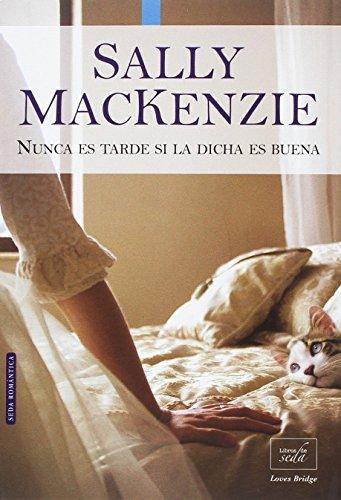 PACK SALLY MACKENZIE (Nunca es tarde + El fruto prohibido) par Sally MacKenzie