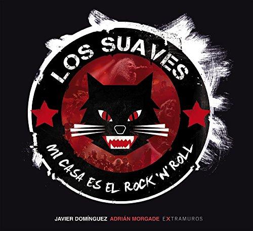 Los Suaves : mi casa es el rock 'n' roll