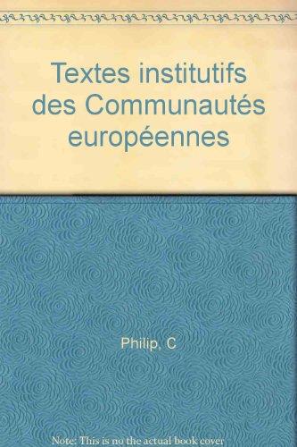 Textes institutifs des Communautés européennes