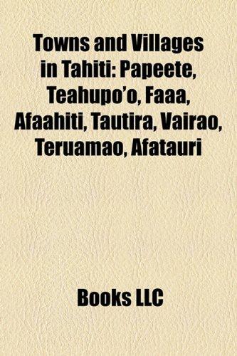 towns-and-villages-in-tahiti-papeete-teahupoo-faaa-afaahiti-tautira-vairao-teruamao-afatauri
