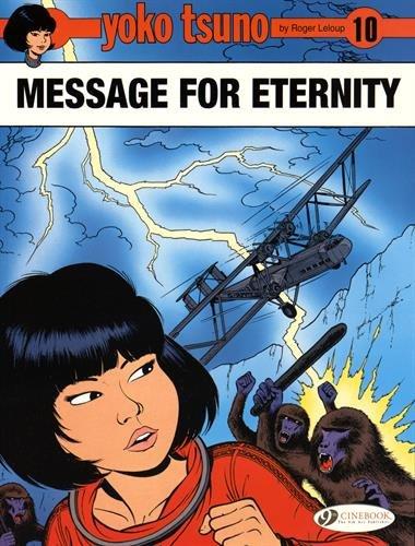 Yoko Tsuno - tome 10 Message for Eternity (10) par Roger Leloup