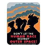 Futurama placa metálica, Dont Let la Raza Humana destruir espacio ultraterrestre