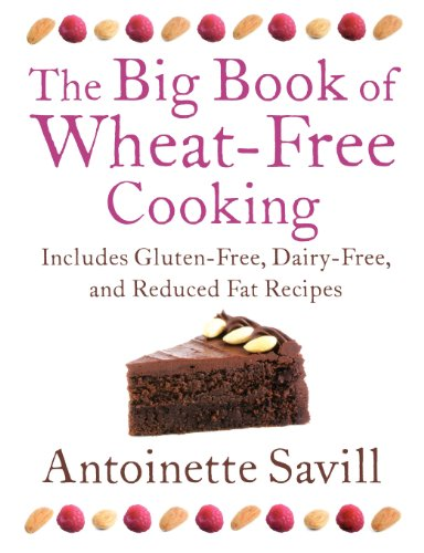 Big Book of Wheat-Free Cooking
