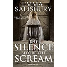 The Silence before the Scream: An edge of your seat crime thriller (Davy Johnson Series Book 2)