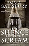 The Silence before the Scream (Davy Johnson Series Book 2) by Emma Salisbury