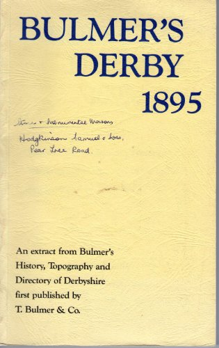 bulmers-derby-1895-an-extract-from-bulmers-history-topography-and-directory-of-derbyshire-first-publ
