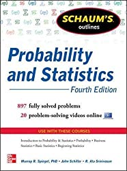 Schaum's Outline of Probability and Statistics, 4th Edition (Schaum's Outlines)