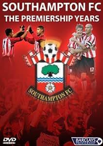Southampton FC - The Premiership Years [DVD]