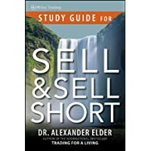 [Sell and Sell Short: Study Guide] [by: Alexander Elder]