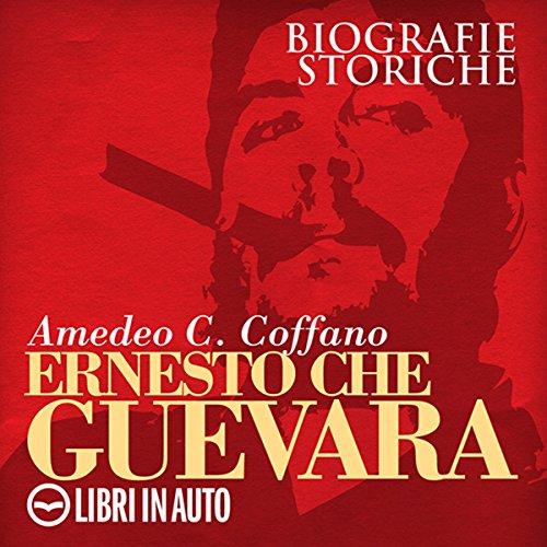 Ernesto Che Guevara  Audiolibri