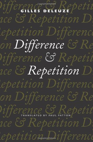 Difference and Repetition (European Perspectives: A Series in Social Thought and Cultural Criticism) por Gilles Deleuze