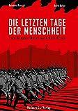 Die letzten Tage der Menschheit: Eine Graphic Novel nach Karl Kraus (Vollbuchverlag)