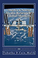 """""""Media & Social Media Research"""" Global MarketsBy Mrs. Tabatha D.C. Malik     """"Media""""Satterlee, B. (2014) said the necessary conditions include (1) expanding markets (2) gaining access to resources, (3) cutting costs (4) capitalizingCost, ..."""