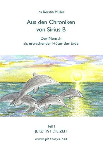 Aus den Chroniken von Sirius B: Der Mensch als erwachender Hüter der Erde