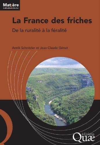 La France des friches: De la ruralit  la fralit