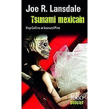 Tsunami mexicain. Une enquête de Hap Collins et Leonard Pine