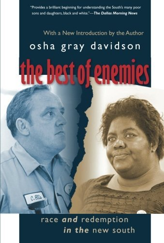 The Best of Enemies: Race and Redemption in the New South by Osha Gray Davidson (2007-08-27)