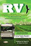 Average Joe's RV Refrigerator: Troubleshooting & Repair Guide