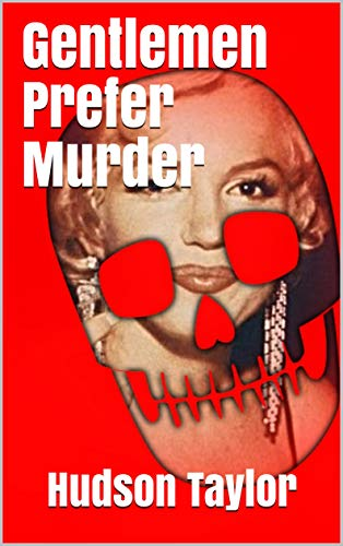 Gentlemen Prefer Murder: Marilyn Monroe Mysteries (English Edition)