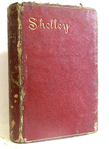 The poetical works of Percy Bysshe Shelley.