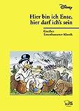 Hier bin ich Ente, hier darf ich's sein: Goethes Entenhausener Klassik