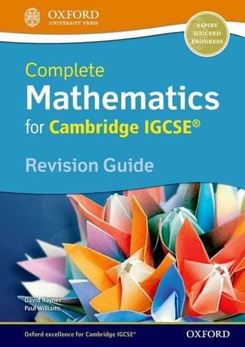 Complete Mathematics for Cambridge IGCSE® Revision Guide (Core & Extended) por David Rayner