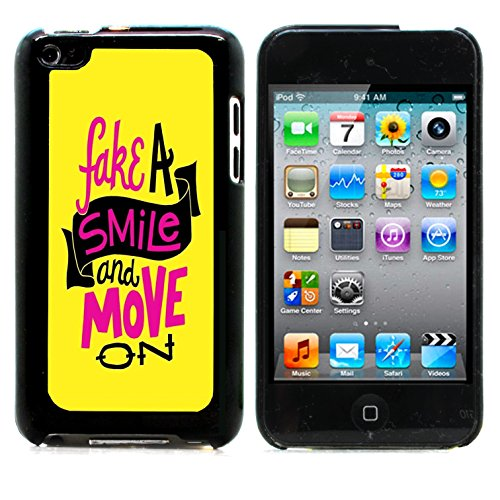 Graphic4You Fake A Smile And Move On Englisch Zitat Nachricht Harte Hülle Case Tasche Schutzhülle für Apple iPod Touch 4G (Fake Ipod Touch)