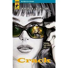 Crack: Schönheit kann tödlich sein... (Hard Case Crime 9)
