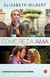 Come, reza, ama (Spanish Edition) by Elizabeth Gilbert (2014-03-25)