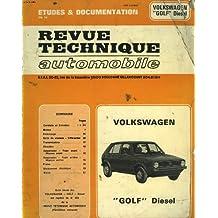 "Revue technique automobile volkswagen ""golf"", diesel."