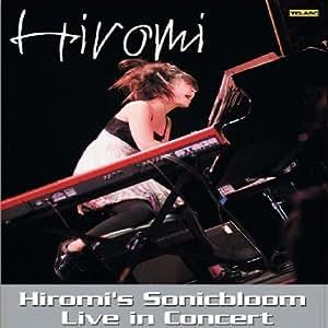 Hiromi'S Sonic Bloom - Live In Concert
