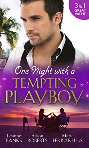 book cover of One Night with a Tempting Playboy