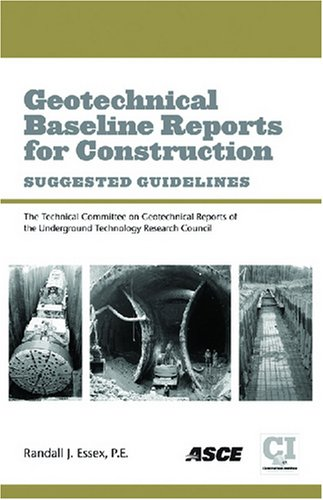 Geotechnical Baseline Reports for Construction: Suggested Guidelines
