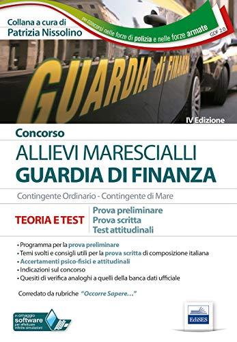 Concorso Marescialli Guardia di finanza. Prova preliminare, prova scritta di italiano, test attitudinali